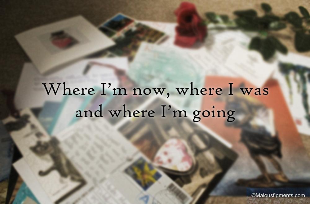whereiwasamnowamgoing